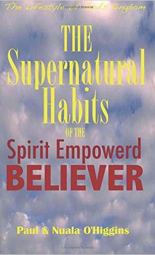 "The Supernatural Habits of The Spirit-Empowered Believer""  December 30, 2016"
